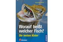Worauf beißt welcher Fisch? - Die besten Köder - Buch von Henning Stilke